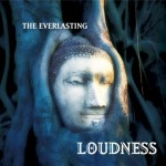 loudness everlasting